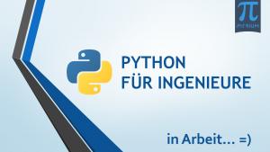 Python für Ingenieure Online Kurs Pitrium Kurs Thumbnail
