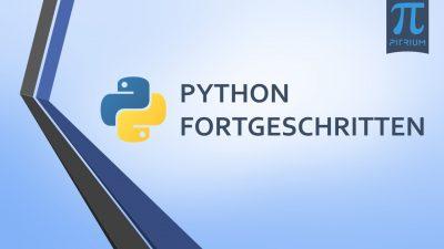 Online Kurs Python Fortgeschritten